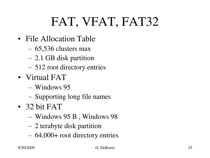 FAT, VFAT, FAT32