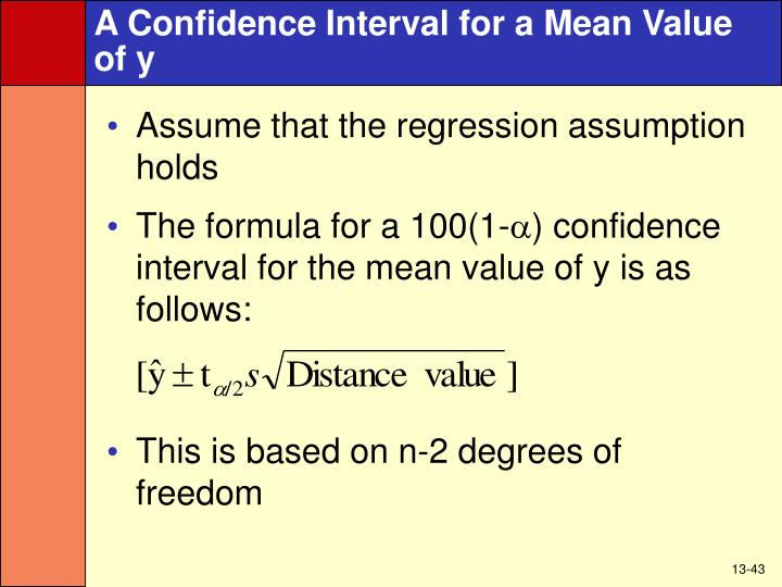 A Confidence Interval for a Mean Value of y