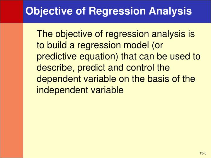 Objective of Regression Analysis