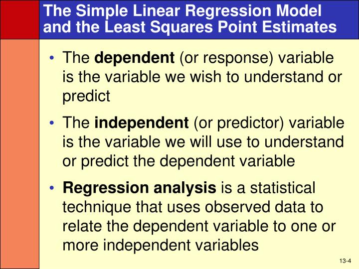 The Simple Linear Regression Model and the Least Squares Point Estimates
