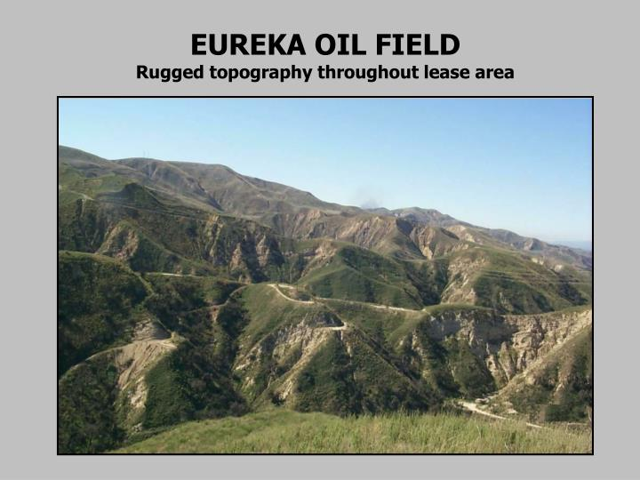 EUREKA OIL FIELD