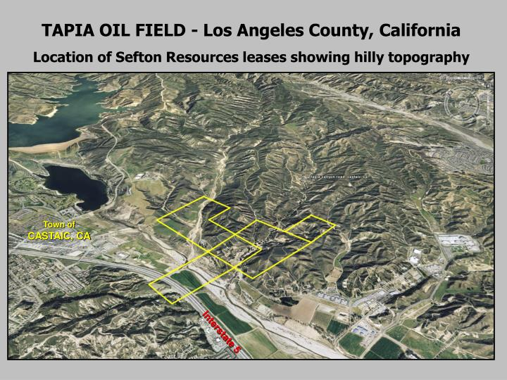 TAPIA OIL FIELD - Los Angeles County, California