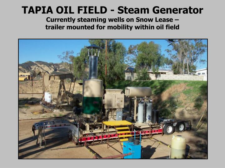 TAPIA OIL FIELD - Steam Generator