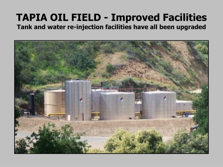 TAPIA OIL FIELD - Improved Facilities