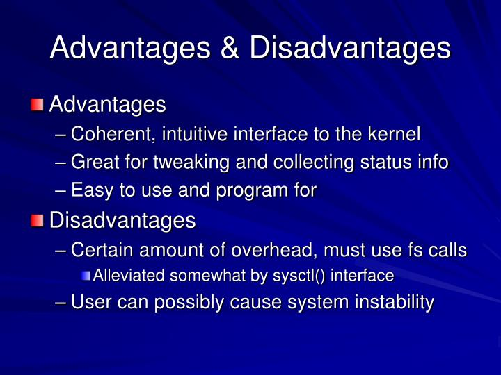 Advantages & Disadvantages