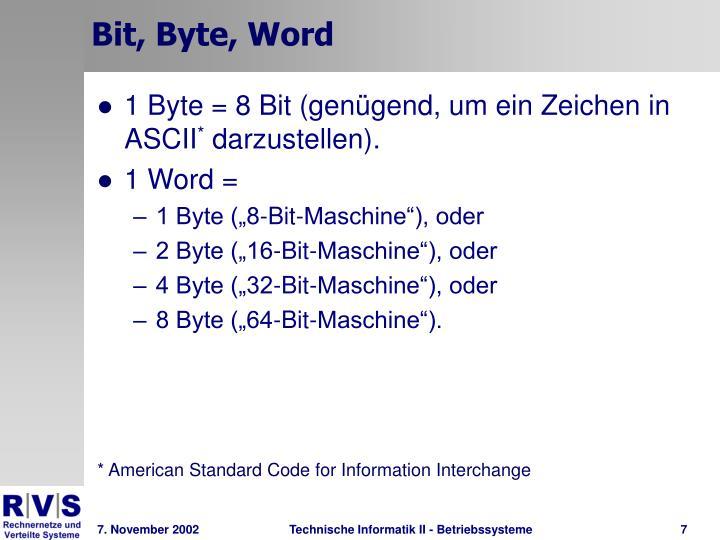 Bit, Byte, Word