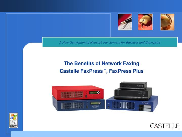 the benefits of network faxing castelle faxpress faxpress plus