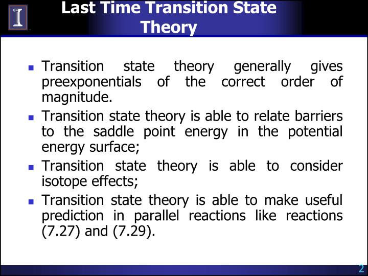 Last time transition state theory