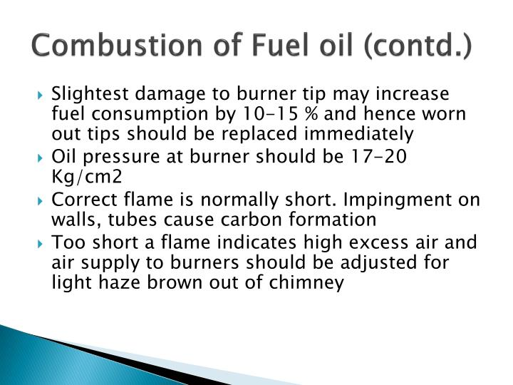 Combustion of Fuel oil (contd.)