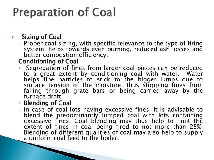Preparation of Coal