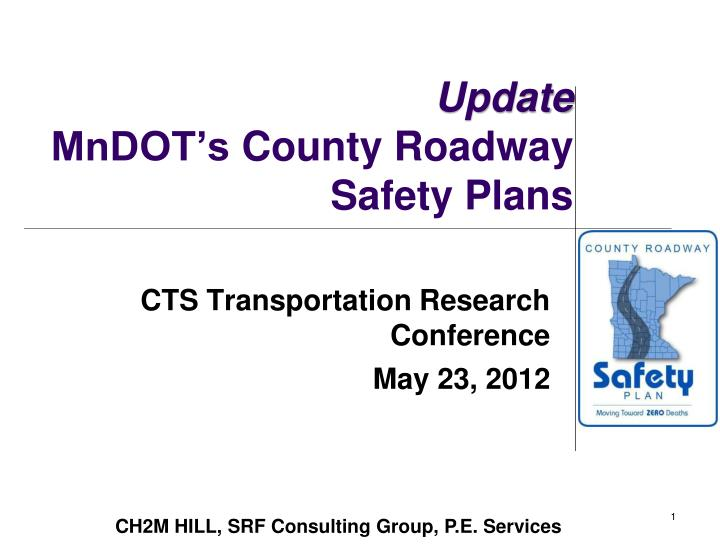 Update mndot s county roadway safety plans