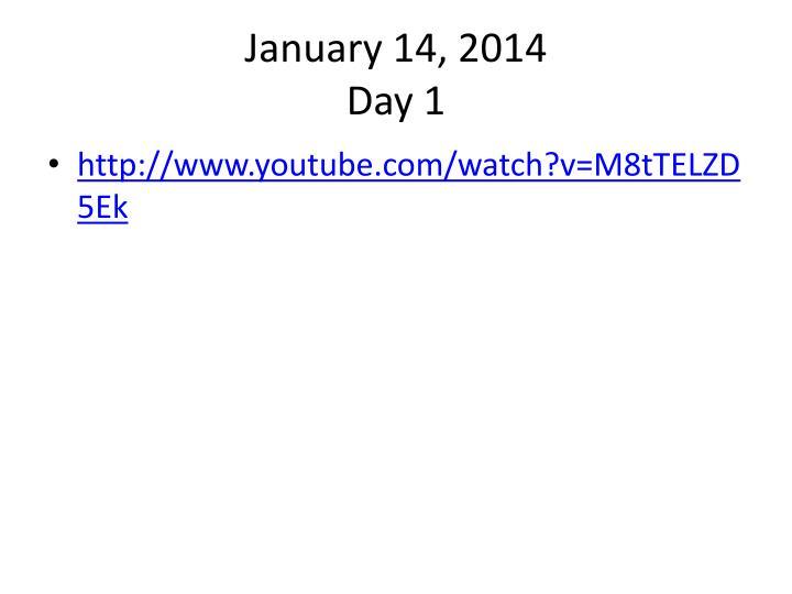 January 14,