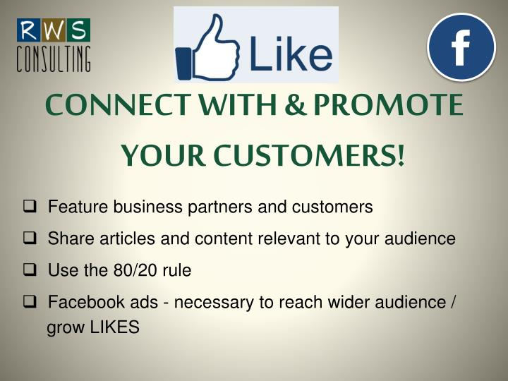 CONNECT WITH & PROMOTE YOUR CUSTOMERS!