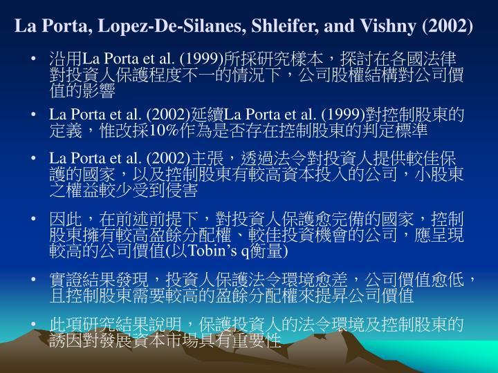 La Porta, Lopez-De-Silanes, Shleifer, and Vishny (2002)
