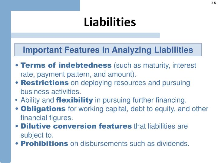 liabilities and financial analysis Financial statement analysis is one of the most important steps in gaining an understanding of the historical, current and potential profitability of a company financial analysis is also critical in evaluating.