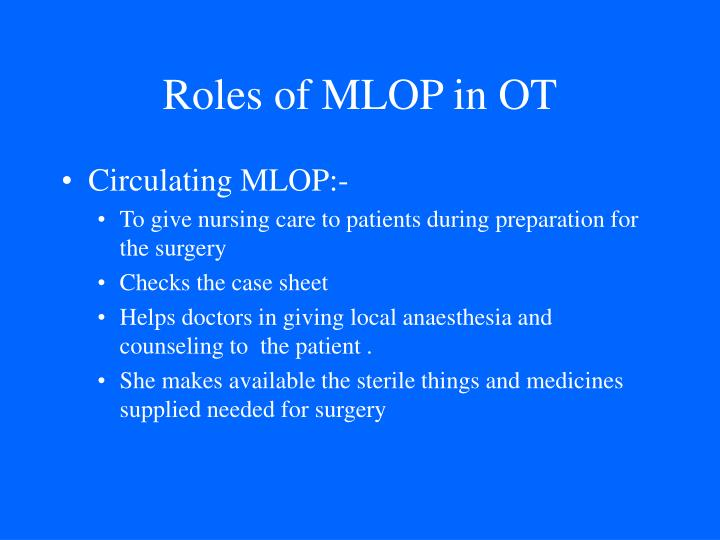 Roles of MLOP in OT