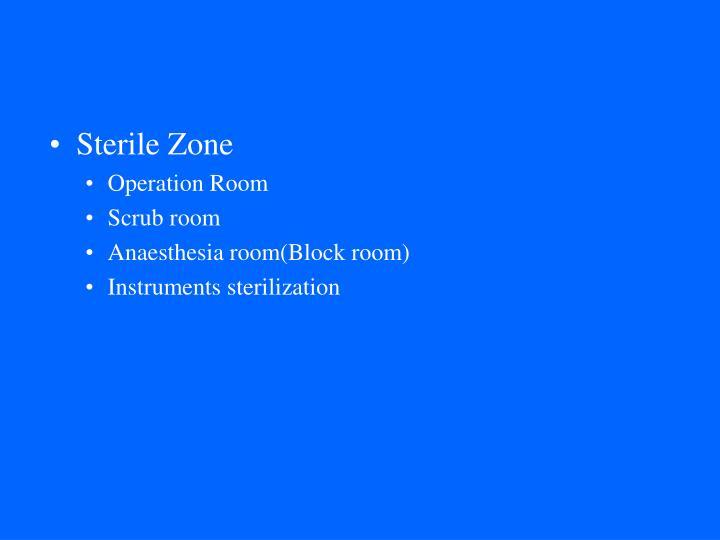 Sterile Zone