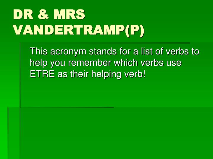 Dr mrs vandertramp p