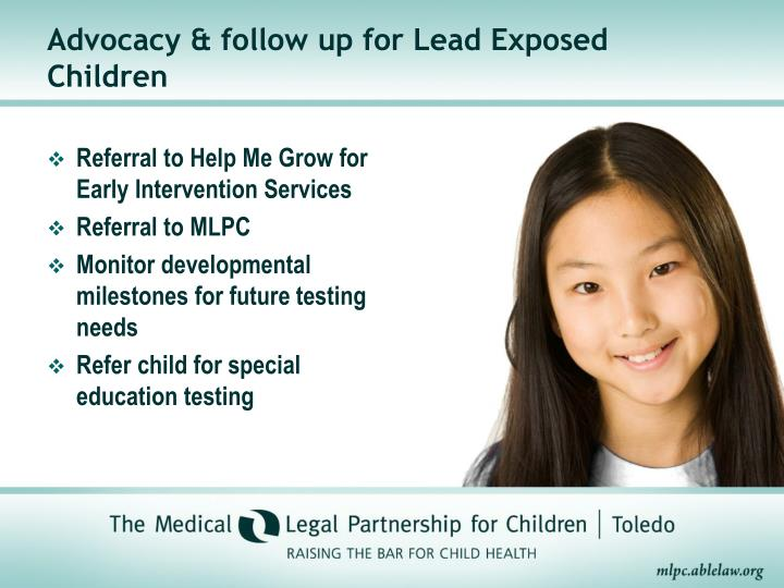 Advocacy & follow up for Lead Exposed Children