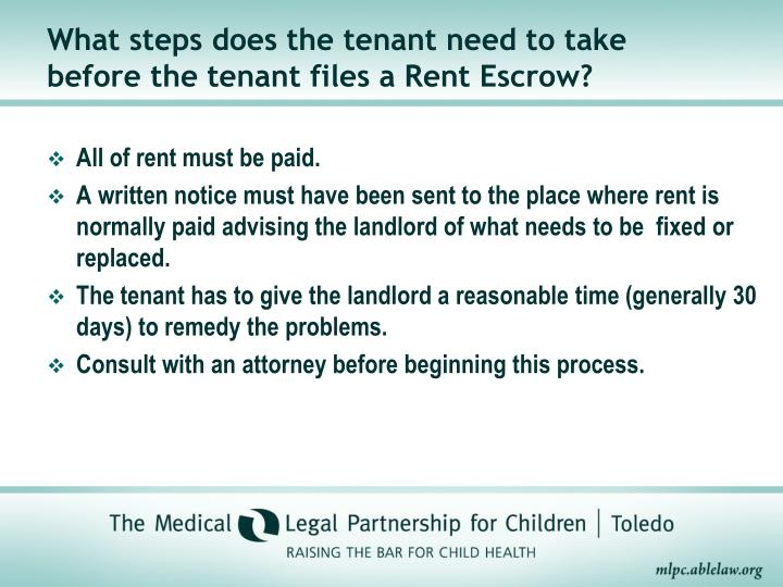 What steps does the tenant need to take