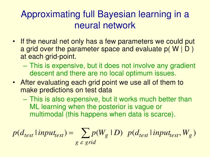 Approximating full Bayesian learning in a neural network