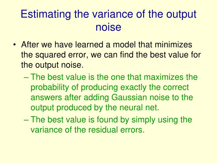 Estimating the variance of the output noise