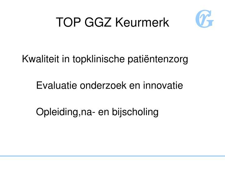 TOP GGZ Keurmerk
