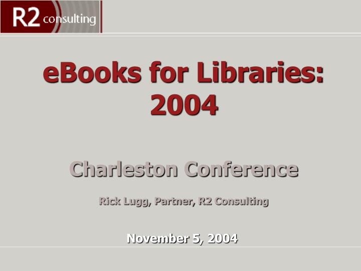eBooks for Libraries: 2004