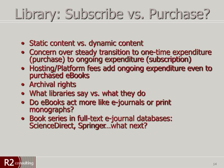 Library: Subscribe vs. Purchase?