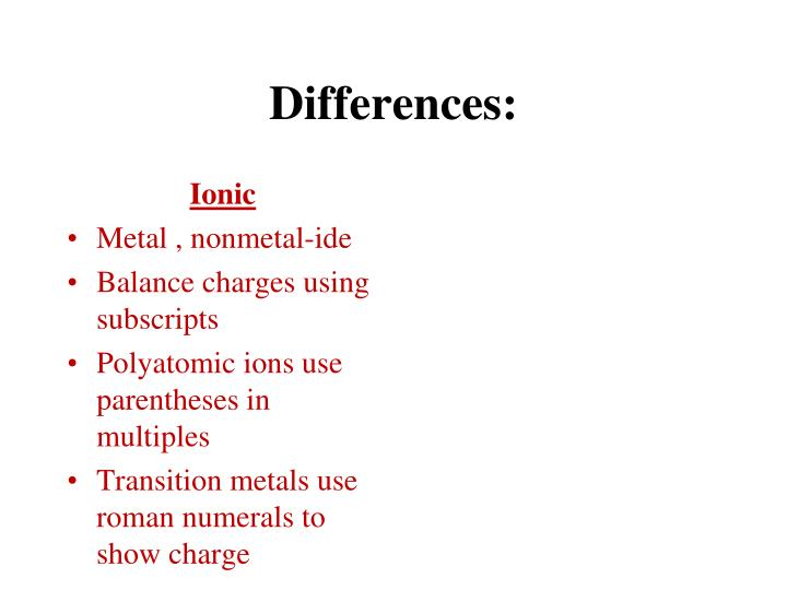 Differences: