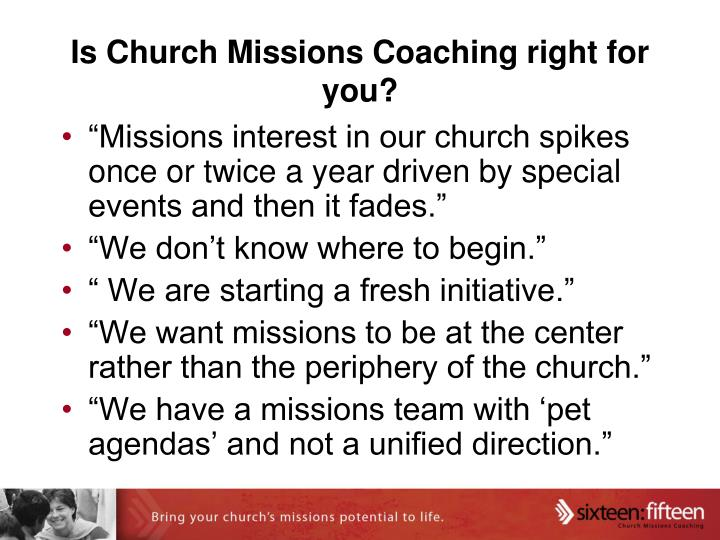 Is Church Missions Coaching right for you?