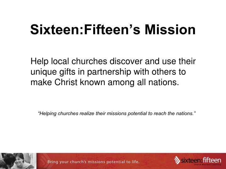 Sixteen:Fifteen's Mission