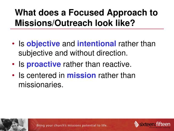 What does a Focused Approach to Missions/Outreach look like?