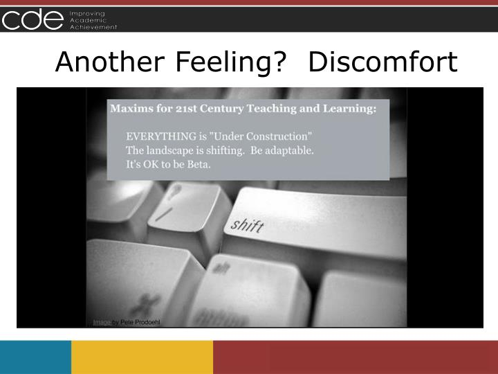 Another Feeling?  Discomfort