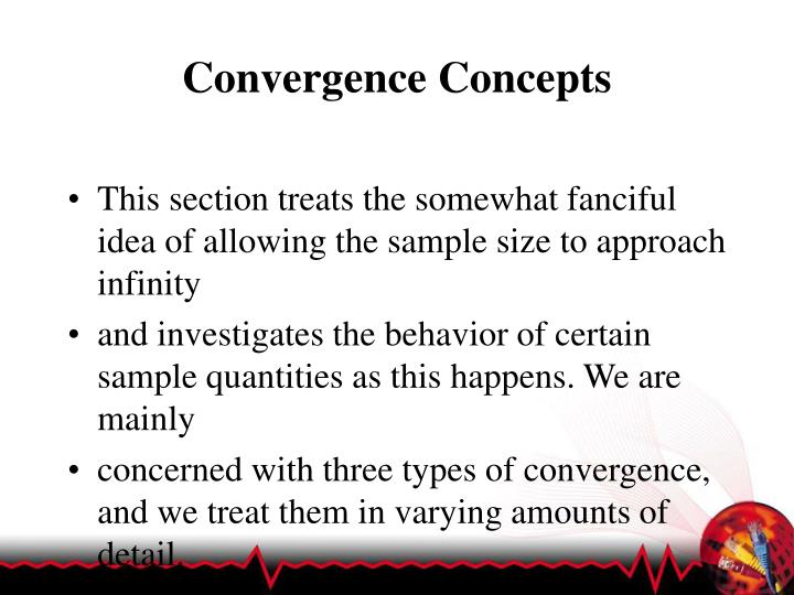 Convergence Concepts