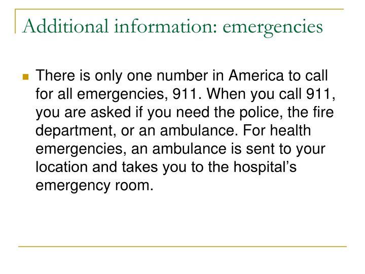 Additional information: emergencies