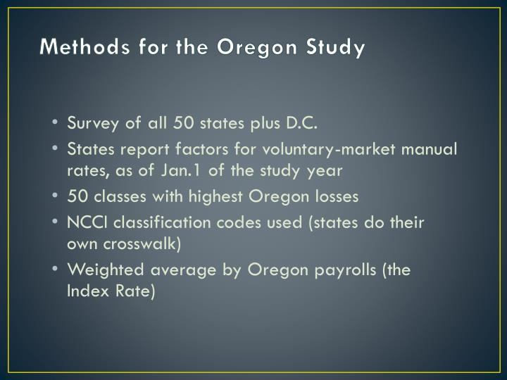 Methods for the Oregon Study
