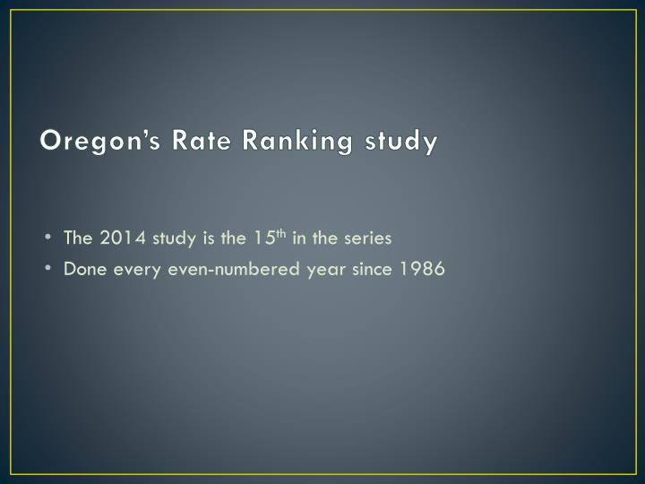 Oregon's Rate Ranking study