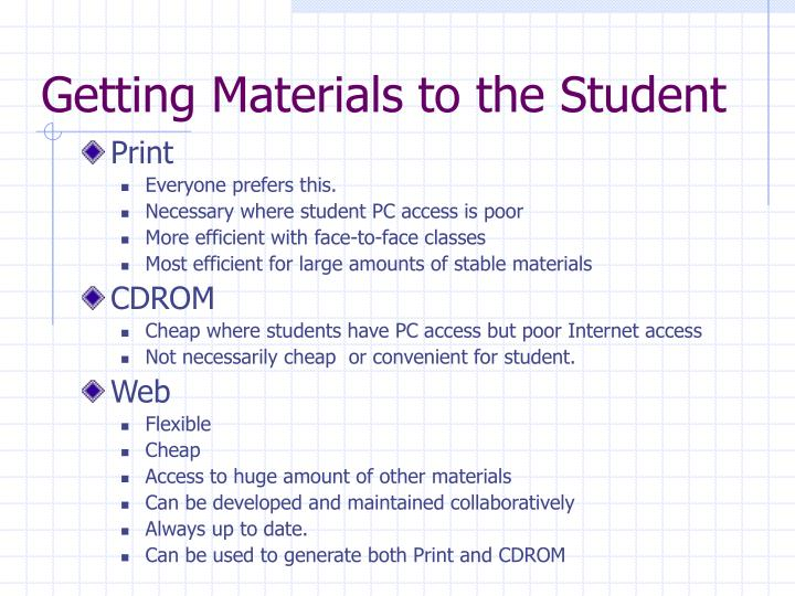 Getting Materials to the Student