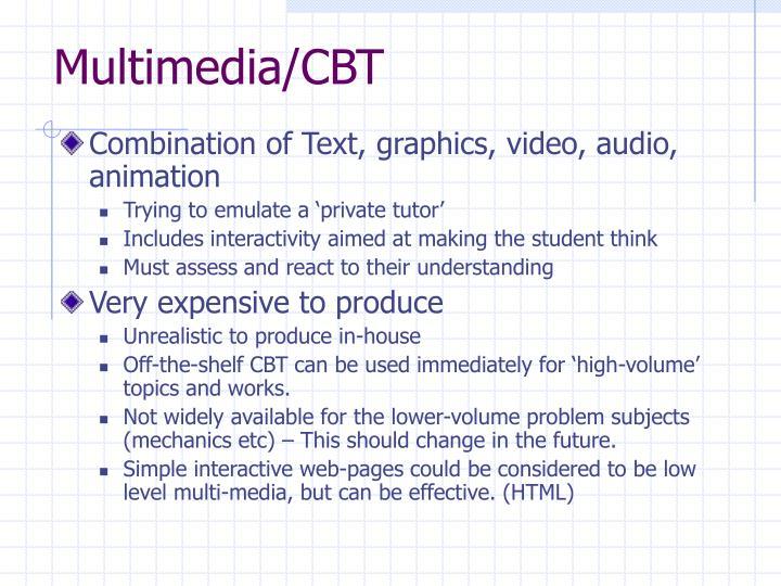 Multimedia/CBT