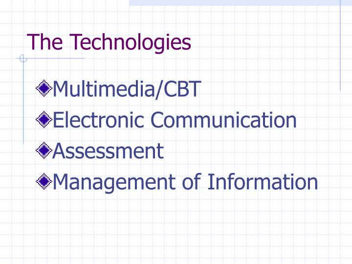 The technologies