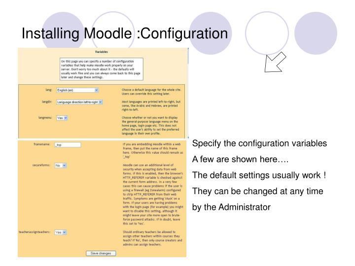 Installing Moodle :Configuration