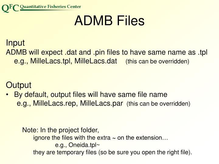ADMB Files
