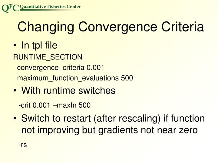 Changing Convergence Criteria