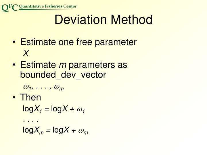 Deviation Method