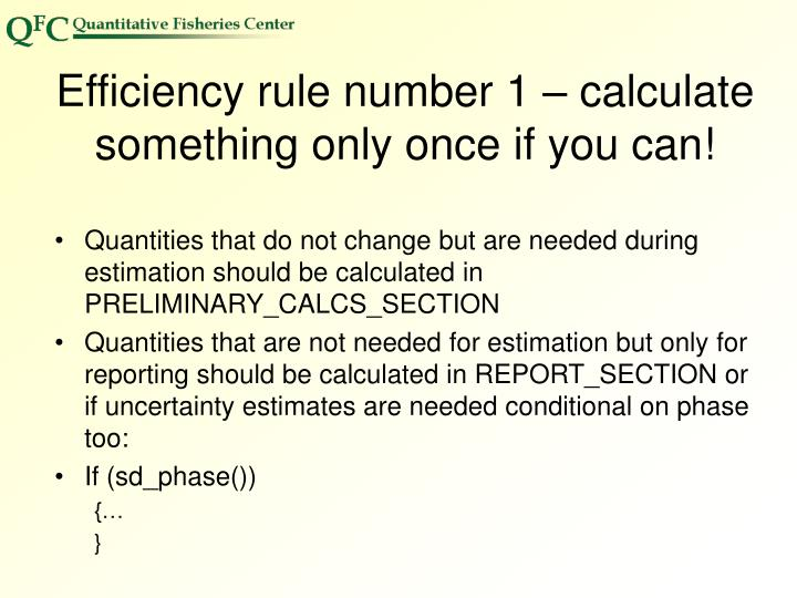 Efficiency rule number 1 – calculate something only once if you can!