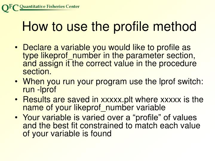 How to use the profile method