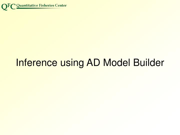Inference using AD Model Builder