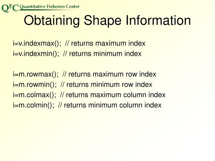 Obtaining Shape Information