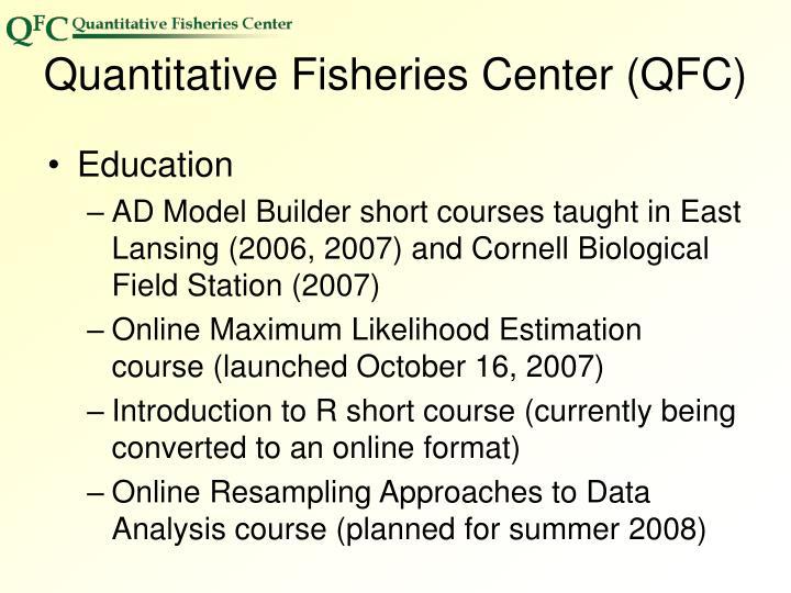 Quantitative Fisheries Center (QFC)